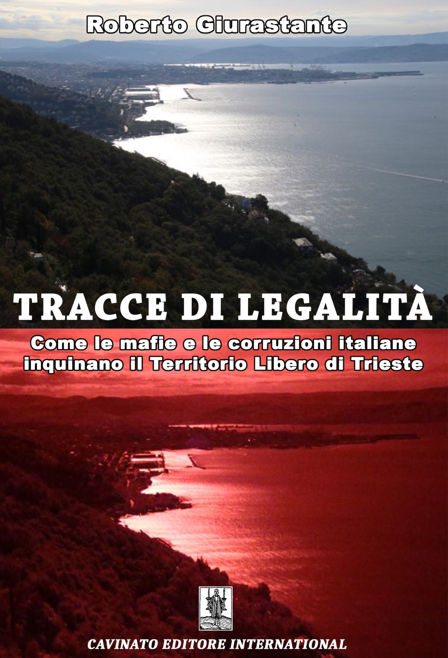 """Il libro-inchiesta """"Tracce di legalità"""" di Roberto Giurastante"""